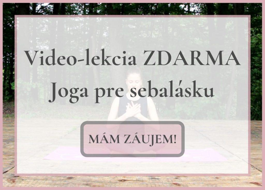 Video-lekcia Joga pre sebalásku zdarma